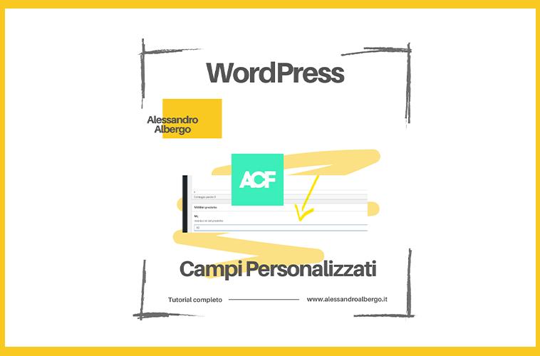 Campi personalizzati su WordPress